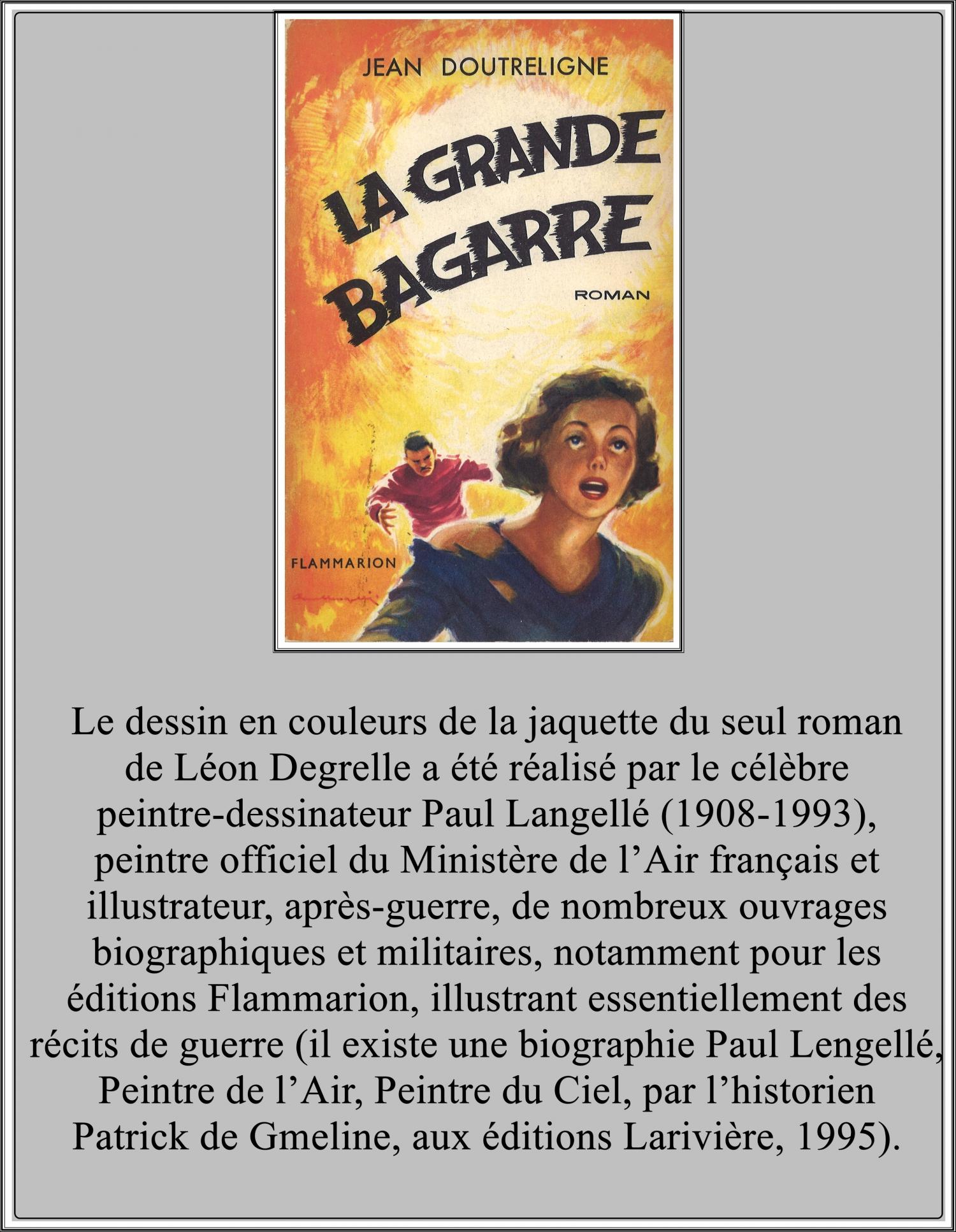 jean doutreligne,léon degrelle,francis bergeron,la grande bagarre,lucien rebatet